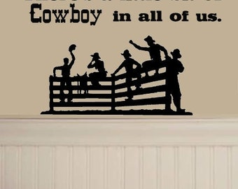 There's a little bit of cowboy lettering with fence