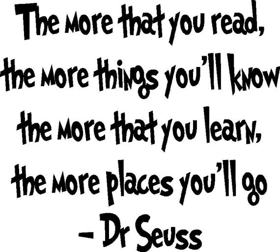 The More That You Read Dr Seuss Wall Quote Decal 20 X 18