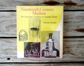 Modern Design Before It's Time. Nineteenth Century Modern Design Coffee Table Book.