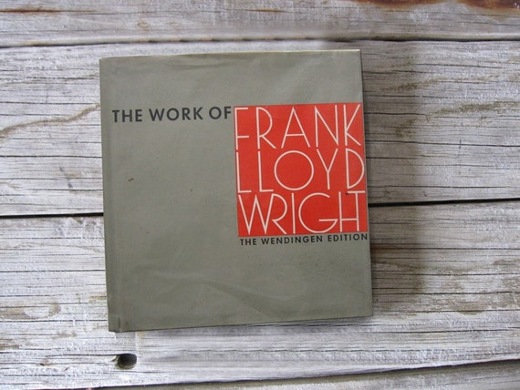 Coffee Table Book. The Work of Frank Lloyd Wright: The Wendingen Edition. Hardcover. 1965.  200 Illustrations.