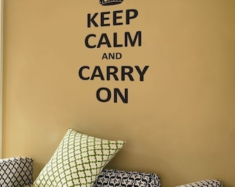 Keep Calm and Carry On - Wall Decals - Your Choice of Color -