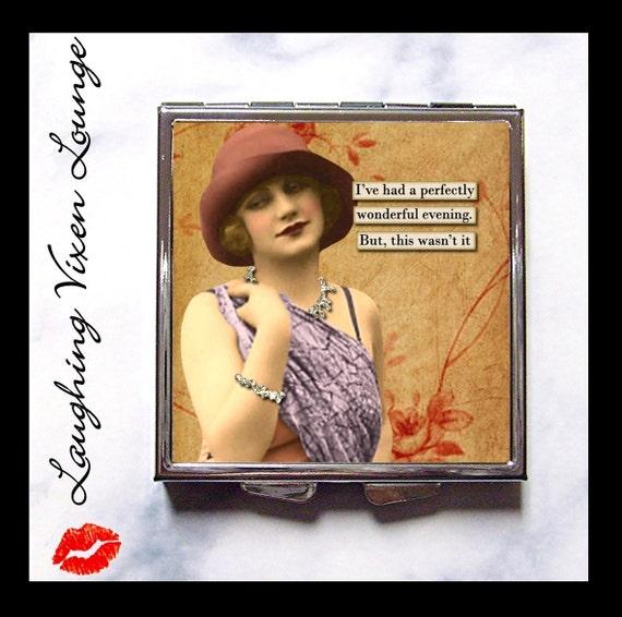 "Compact Mirror - Pill Box - Funny Vintage Ladies ""Wonderful Evening"" - Whimsical Retro Humor - Sassy Women - Vintage Retro Women - Pill Case"