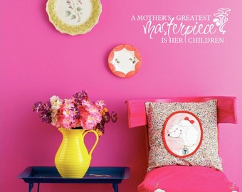 Mothers greatest masterpiece wall decal