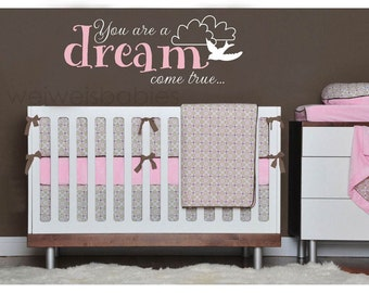 You are a dream come true wall decal