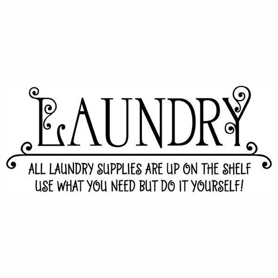 Humorous Laundry Room Vinyl Wall Decal