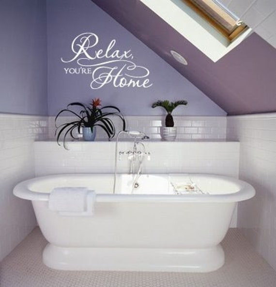 Relax you're home vinyl wall decal