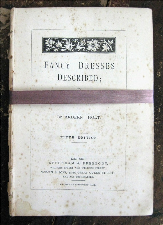 28 antique 1887 book pages from Fancy Dress for your altered art