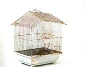 Home Tweet Home . . . Vintage Metal Bird Cage