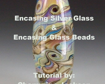 Encasing Silver Glass and Encasing Glass Beads TUTORIAL