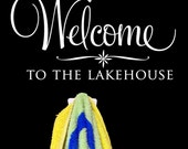 Welcome to the Lakehouse - customized wall graphic lettering art decal personalize old barn rescue company
