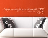 As for me and my family, we will serve the Lord - wall graphic decal lettering sticker