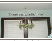 There's no place like home - vinyl wall graphic decal sticker art words lettering