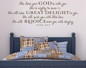 Vinyl Wall Decal Wall Sticker - The Lord your God is with you - Zephaniah 3 lettering kids design