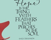 Hope is the thing with feathers - vinyl wall graphic decal
