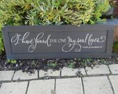 I have found the one my soul loves - LARGE sign on black reclaimed wood