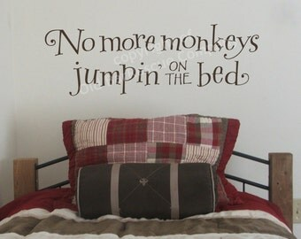 No more monkeys jumpin on the bed - wall graphic decal
