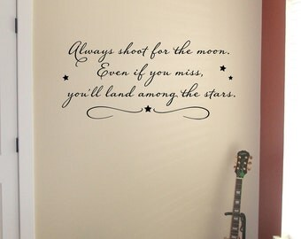 Always shoot for the moon - Vinyl Lettering, Wall Decal, Sticker ,Art Graphic Vinyl Decal, Design