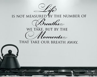 Life is not measured - Vinyl wall decal lettering art design tatouage