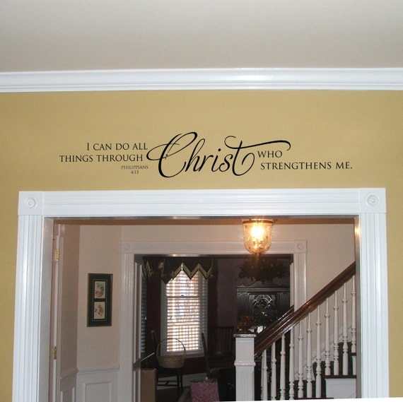 Vinyl Wall Decal - I can do all things through Christ...