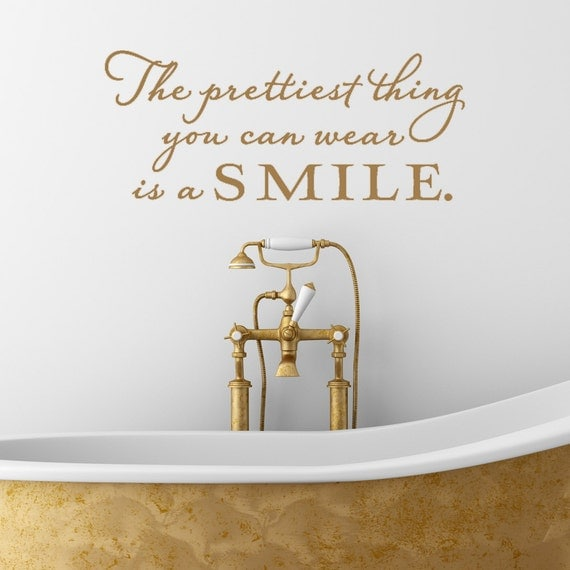 Vinyl Lettering Decal - The prettiest thing you can wear is a smile