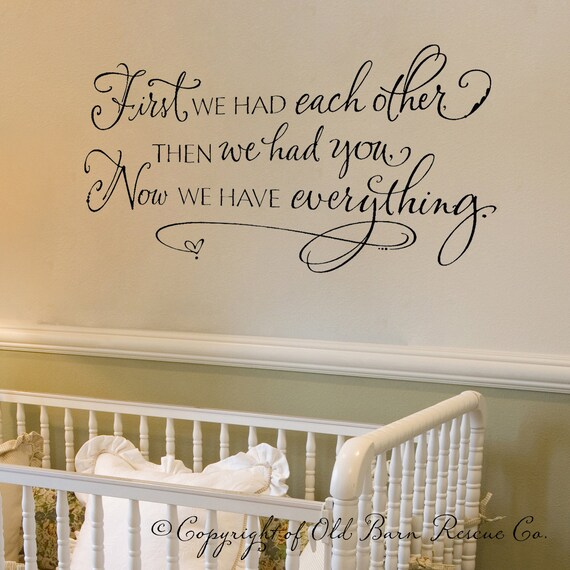 First we had each other then we had you...Vinyl Wall Decal Lettering Wall Words Calligraphy vinyl sticker