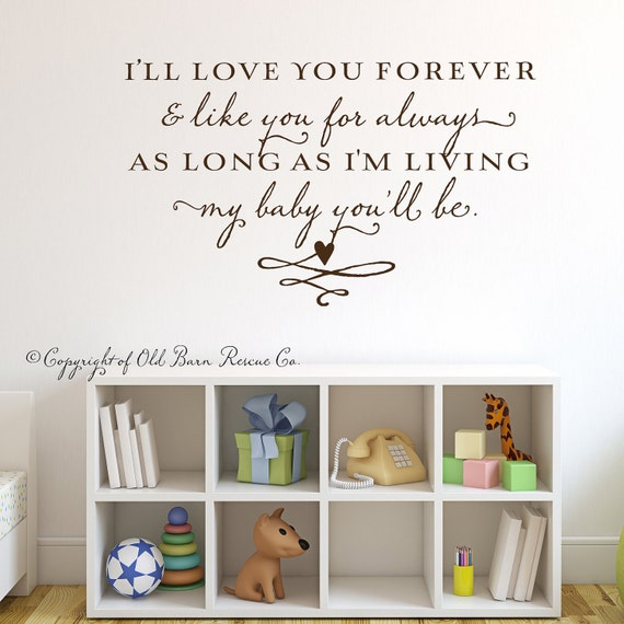 I'll love you forever...vinyl wall lettering decal sticker nursery art