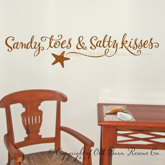 Sandy toes and Salty kisses - wall words vinyl lettering graphic calligraphy old barn rescue company