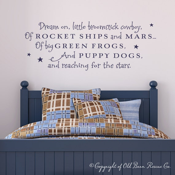 Dream on little broomstick cowboy - vinyl wall decal lettering art sign masculine wall decor