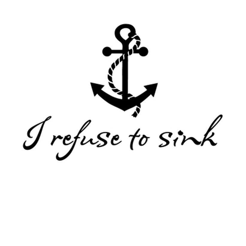 Items similar to I refuse to sink with anchor - vinyl wall ...