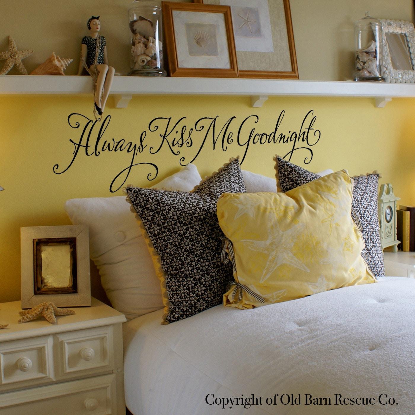 Always Kiss Me Goodnight Romantic Wall By Oldbarnrescuecompany