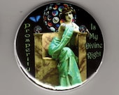 Prosperity is my divine right - pocket mirror 2.25 inch