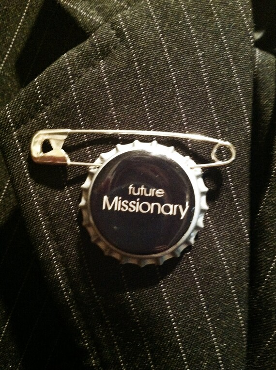 Future Missionary BOTTLECAP PIN