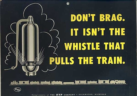 Vintage 1956 KVP Paper Co. Advertising Poster, It isn't the Whistle that Pulls the Train, Yellow Black