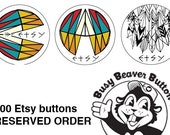 200 1-inch Etsy buttons by Busy Beaver Button Co.