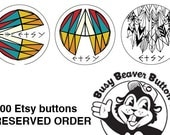 100 1-inch Etsy buttons by Busy Beaver Button Co.