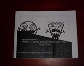 Angry Carrot and Diabolical Pea Year 1