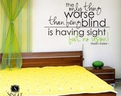 Helen Keller Have Vision Wall Decal Quote - Vinyl Text Words