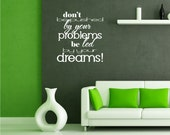 Wall Quote Led By Dreams (Ralph Waldo Emerson) - Vinyl Text Wall Word Sticker Art