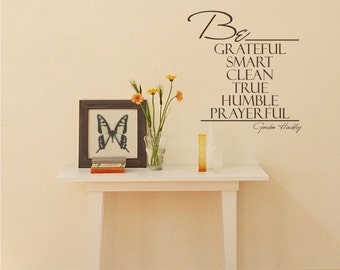 Wall Decal Quote Gordon Hinckley 6 BEs- Vinyl Decal Sticker Art Wall Words Graphic