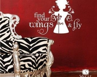 Wall Decals Quote Find Your Wings and Fly - Vinyl Wall Words Stickers Art Decals