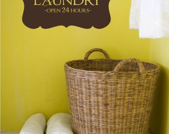 Laundry Wall Decal Self-Serve Open 24 Hours - Vinyl Words Stickers Art