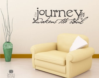 Wall Decal Quote Journey Awakens The Soul