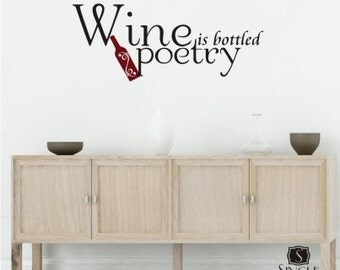 Wine is Bottled Poetry Wall Decal Quote - Vinyl Wall Stickers Art  Words Lettering