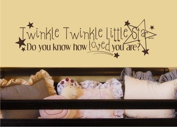Twinkle Twinkle Little Star, Do You Know How Loved You Are-  Vinyl Wall Nursery Decal Sticker