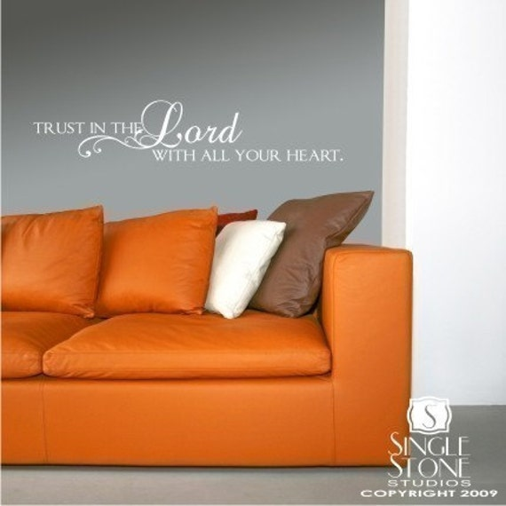Trust in the Lord - Vinyl Text Wall Words Decals Stickers Art Graphics