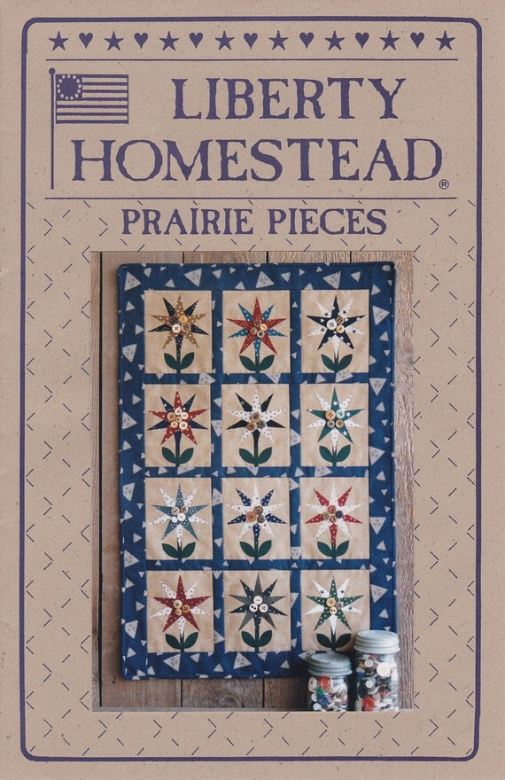 Prairie Pieces: Star Flowers Quilt Pattern by Liberty Homestead (D-046)