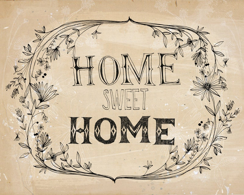 home sweet home fine art print a Sweet by lovelysweetwilliam