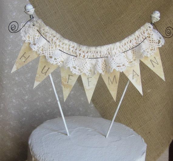 Reserved for Angela Bunting Banner Wedding Cake Topper