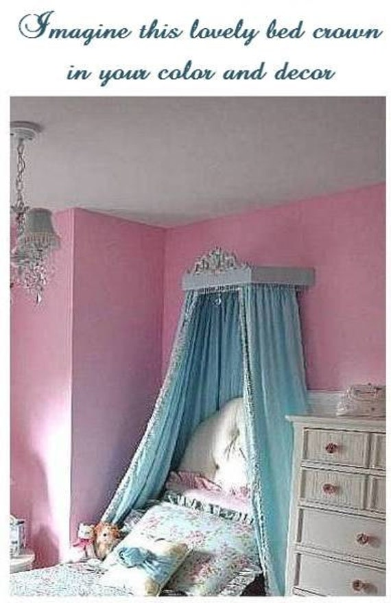Girls bed canopy , your choice of color
