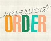 Reserved Order for Kelsey
